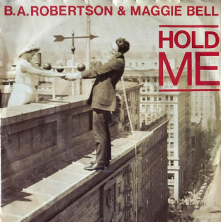 "B. A. Robertson & Maggie Bell - Hold Me (7"") (VG-/G++)"